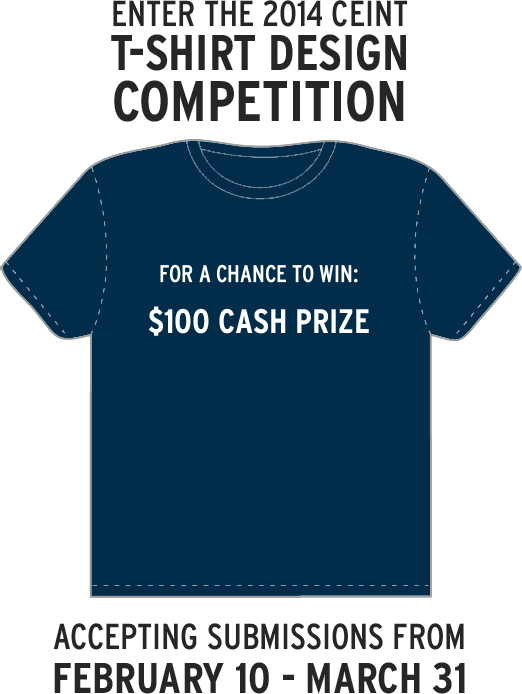 Put Your Design On A Shirt | Enter The 2014 Ceint T Shirt Design Competition Center For The